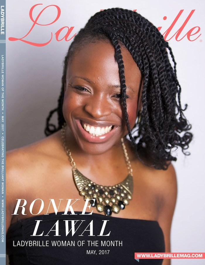 LBW 052: RONKE LAWAL, UK PUBLICIST & LADYBRILLE WOMAN OF THE MONTH MAY 2017